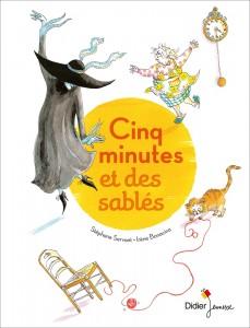 Cinq minutes et des sablés, Stéphane servant et Irène Bonacina, Didier jeunesse, 32 pages, 13,10 e. Dès 5 ans.